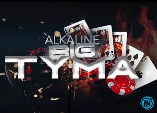 Alkaline – Big Tyma